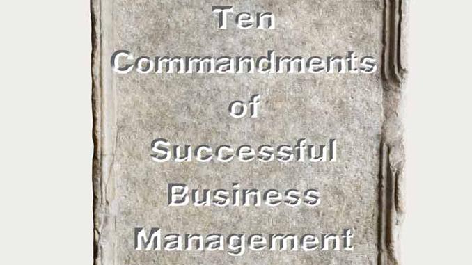 Ten Commandments of Successful Business Management
